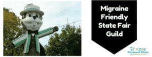 Migraine Friendly State Fair Guild