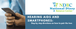 Hearing Aids and Smartphones