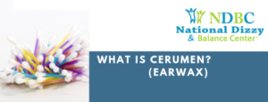 What is Cerumen (Earwax)?